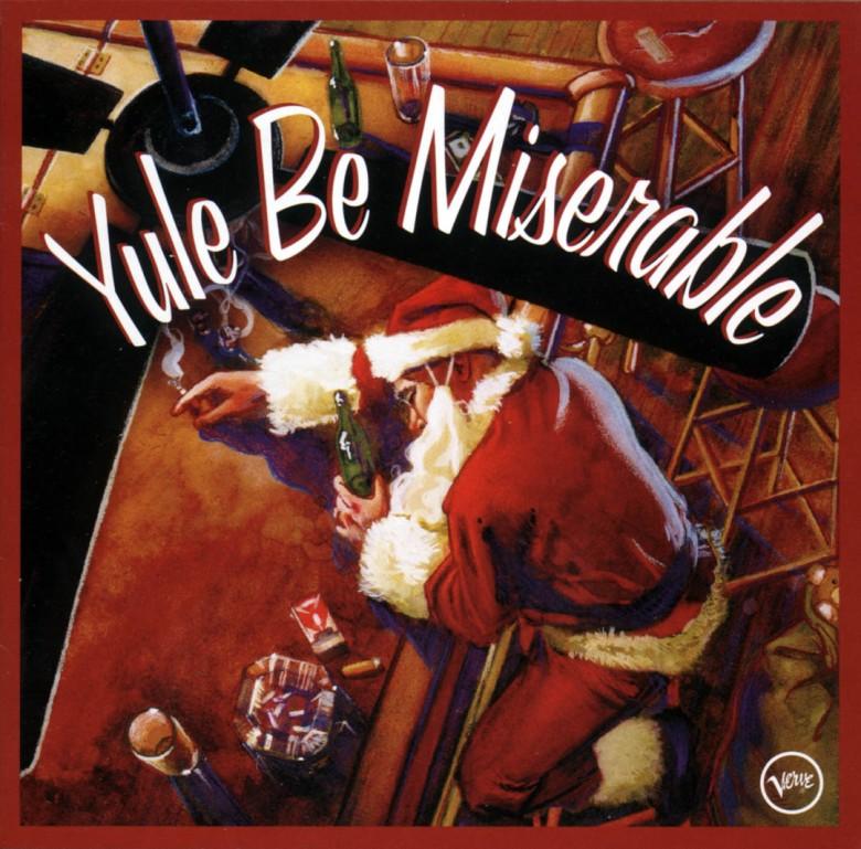 Yule Be Miserable